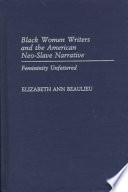 Black Women Writers and the American Neo-slave Narrative