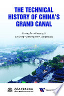 The Technical History Of China's Grand Canal