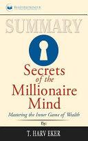 Summary  Secrets of the Millionaire Mind