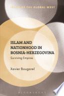Islam And Nationhood In Bosnia Herzegovina