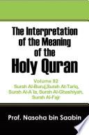 The Interpretation of The Meaning of The Holy Quran Volume 82   Surah Al Buruj Surah At Tariq Surah Al A   la Surah Al Ghashiyah Surah Al Fajr