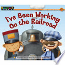 I Ve Been Working On The Railroad