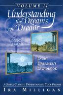 Understanding the Dreams you Dream Vol. 2