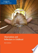 """Observations and Reflections in Childhood"" by Diane Louise Szarkowicz"