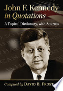 John F  Kennedy in Quotations