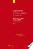 Approaches to Phonological Complexity