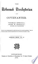 The Reformed Presbyterian and Covenanter