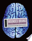 Wounded Brains  : True Survival Stories