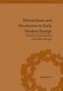 Monarchism and Absolutism in Early Modern Europe [Pdf/ePub] eBook