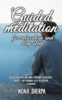 Guided Meditation for Relaxation and Deep Sleep