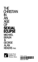The Christian in an Age of Sexual Eclipse