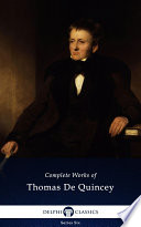 Delphi Complete Works of Thomas De Quincey  Illustrated