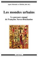 Pdf Les mondes urbains. Le parcours engagé de Françoise Navez-Bouchanine Telecharger