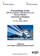 ECSM 2019 - Proceedings of the 6th European Conference on Social Media