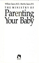 The Ministry of Parenting Your Baby