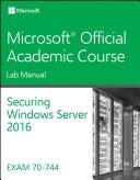 70 744 Securing Windows Server 2016 Lab Manual