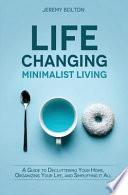 Life Changing Minimalist Living