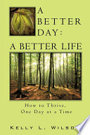 A Better Day   A Better Life