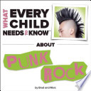 What Every Child Needs to Know about Punk Rock
