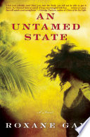 """""""An Untamed State: A Novel"""" by Roxane Gay"""