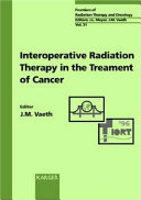Intraoperative Radiation Therapy in the Treatment of Cancer