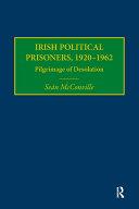 Irish Political Prisoners 1920 1962