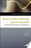 Novel Carbon Materials and Composites