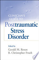 Clinician s Guide to Posttraumatic Stress Disorder