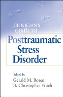 Clinician's Guide to Posttraumatic Stress Disorder