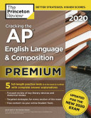 Cracking the AP English Language and Composition Exam 2020