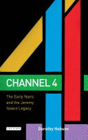 Channel 4: The Early Years and the Jeremy Isaacs Legacy