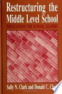 Restructuring The Middle Level School