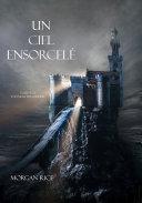 Un Ciel Ensorcelé (Tome 9 de L'anneau du Sorcier) Pdf/ePub eBook