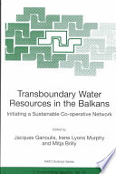 Transboundary Water Resources In The Balkans Book