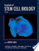 """Essentials of Stem Cell Biology"" by Robert Lanza, John Gearhart, Brigid Hogan, Douglas Melton, Roger Pedersen, E. Donnall Thomas, James A. Thomson, Ian Sir Wilmut"