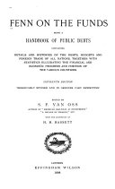 Fenn on the Funds  Being an Handbook of Public Debts  Containing Details     of the Debts  Budgets and Foreign Trade of All Nations