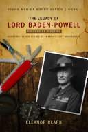 The Legacy of Lord Baden Powell