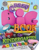 Crazy Big Book of Kindergarten Activities Book PDF