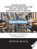 Study Guide Student Workbook for Escape from Mr. Lemoncello's Library