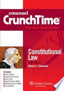 Emanuel CrunchTime  : Constitutional Law Studydesk Bonus Pack