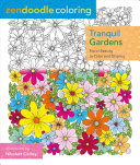 Zendoodle Coloring: Tranquil Gardens