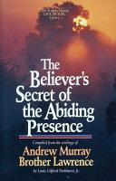 The Believer's Secret of the Abiding Presence Pdf/ePub eBook
