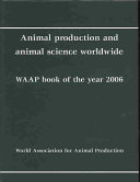 Animal Production and Animal Science Worldwide