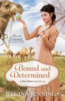 Bound and Determined (Hearts Entwined Collection)