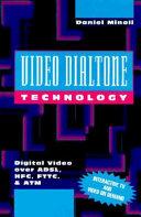 Video Dialtone Technology