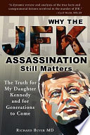 Why the JFK Assassination Still Matters