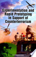 Experimentation and Rapid Prototyping in Support of Counterterrorism