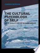 The Cultural Psychology of Self Book