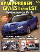 Dyno-Proven GM LS1 Thru LS7 Performance Parts