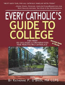 Every Catholic s Guide to College